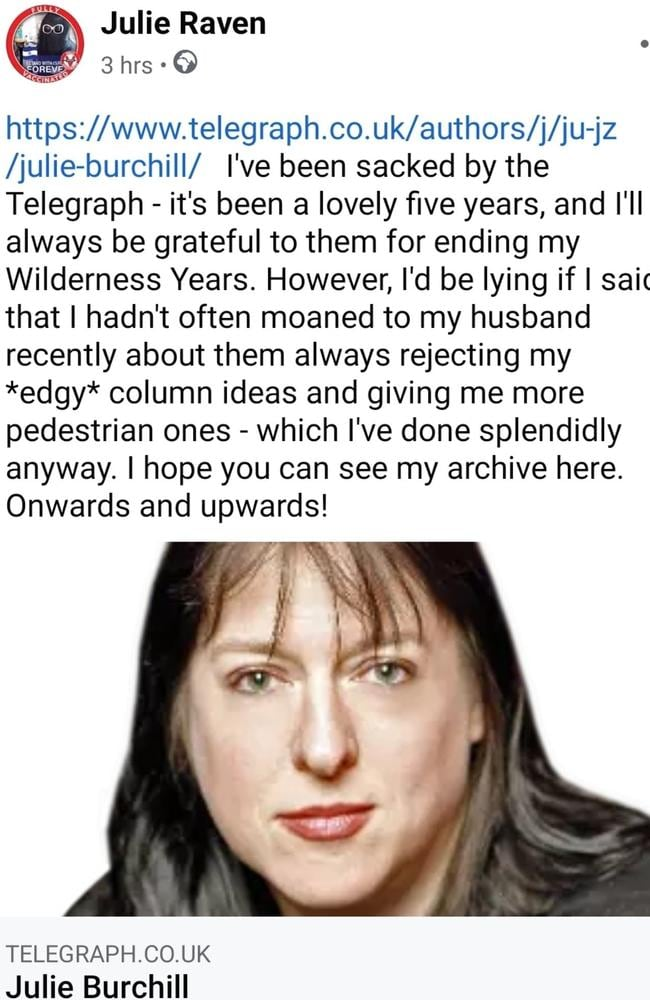 Burchill said her 'edgy' ideas had been rejected.