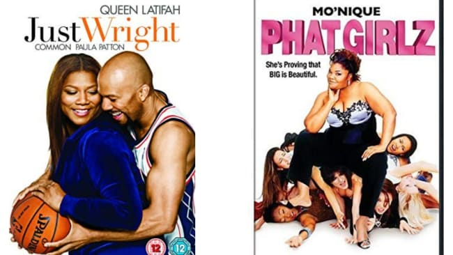 'Just Wright' with Queen Latifah and 'Phat Girls' with Mo'Nique.