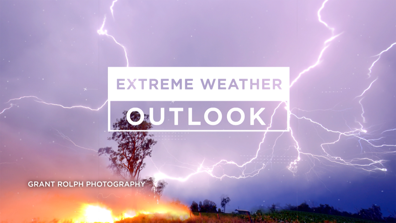 Extreme Weather Outlook