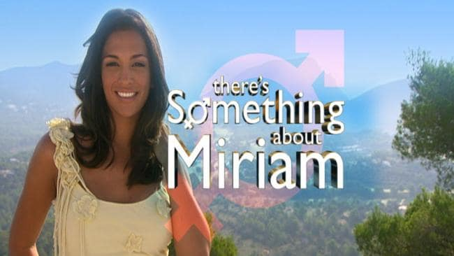 There is indeed something about Miriam, and when you find out, you may want to sue.