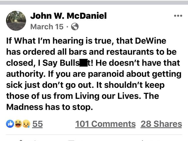 McDaniel made a series of posts about the virus and the restrictions put in place to slow its spread. Picture: John W. McDaniel/Facebook