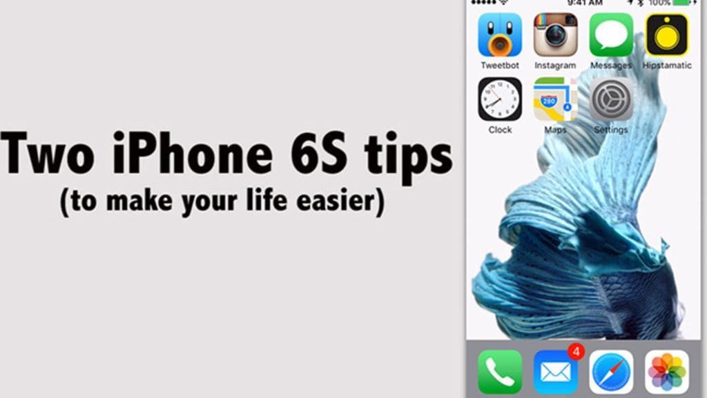 Two iPhone 6S tips in one minute
