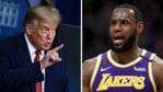 Donald Trump and LeBron James.