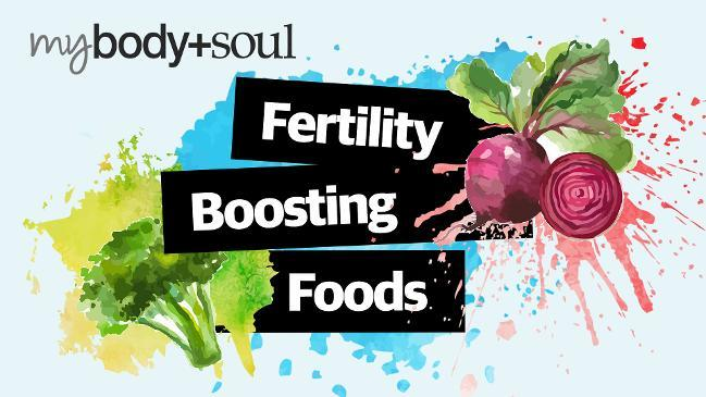 Fertility boosting foods