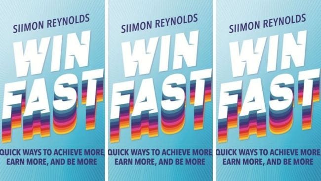 Siimon Reynold's new book 'Win Fast' is available now. Image: Supplied