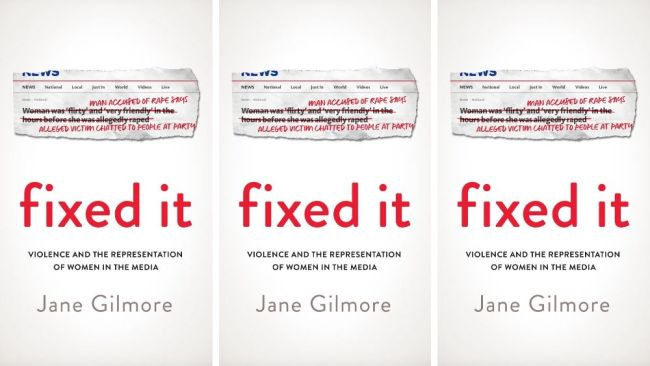 'Fixed It' by Jane Gilmore is available now. Image: Supplied
