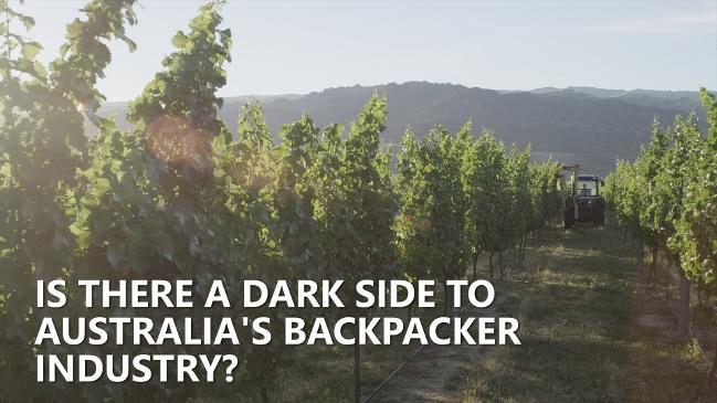 Is there a dark side to Australia's backpacker industry?