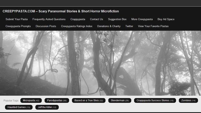 Time-honoured tradition ... The collection of short horror stories, and horror-inspired images and video, Creepypasta.com.