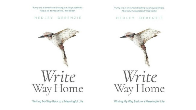 This is an edited extract from Write Way Home by Hedley Derenzie (Brio Books).Photo: Supplied