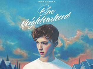 Troye Sivan - Blue Neighbourhood (EMI)