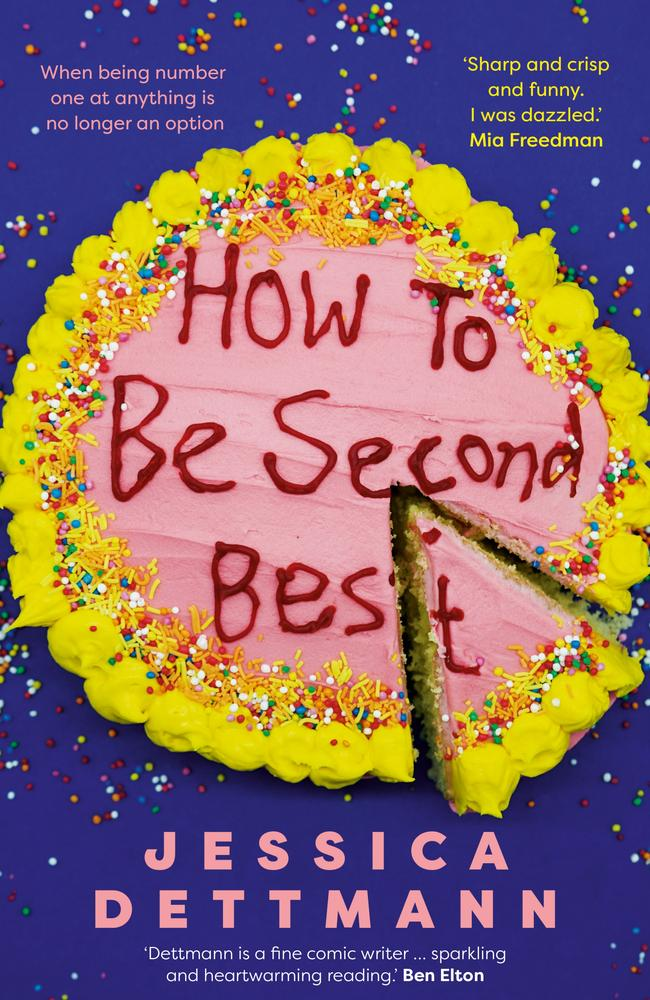 Jessica Dettman's How To Be Second Best is the book of the month.