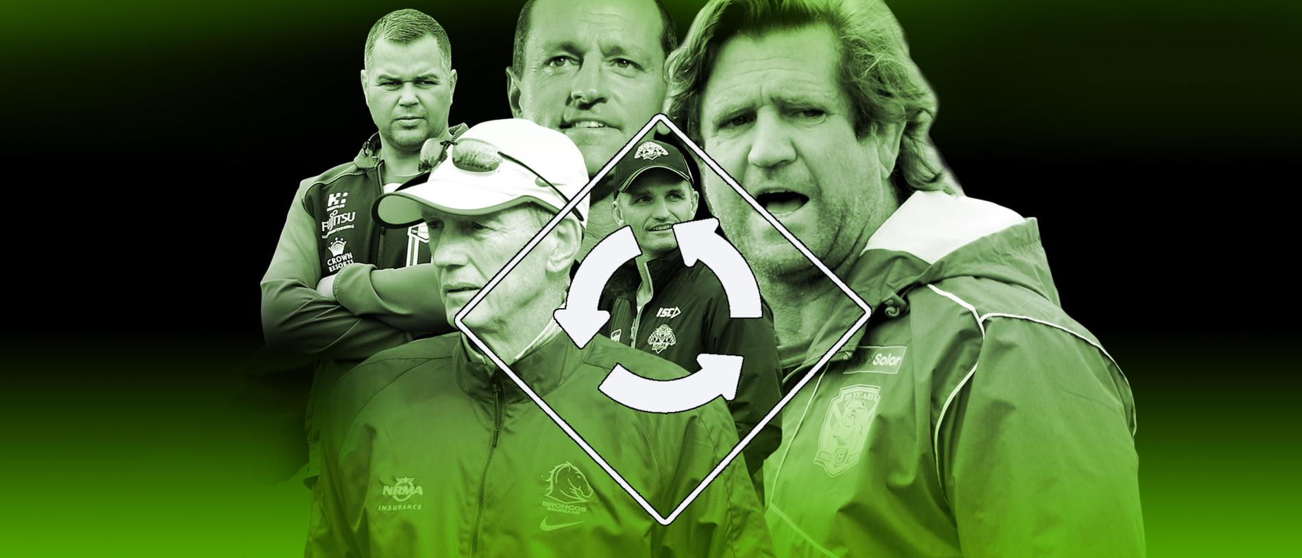 The NRL coaching merry-go-round before 2019.