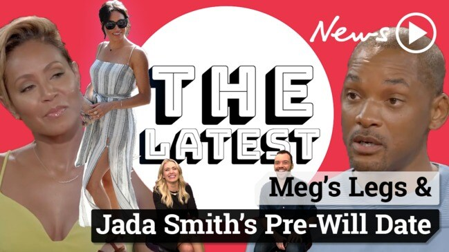 The Latest: Meg's Legs & Jada Smith's Pre-Will Date