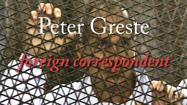 Peter Greste, life as a journalist