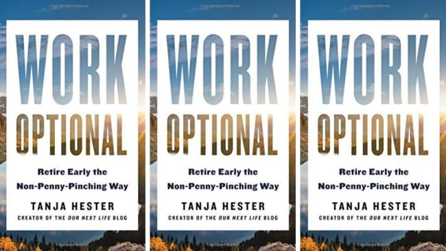'Work Optional: Retire Early the Non-Penny-Pinching Way' by Tanja Hester. Image: Amazon