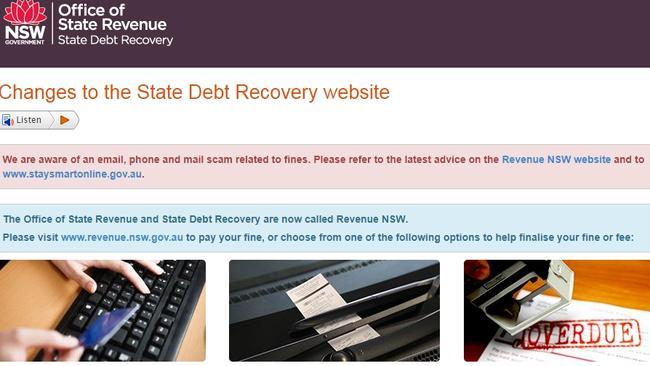 The NSW State Debt Recovery Office site has issued a scam warning.