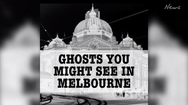 The ghosts that linger around Melbourne