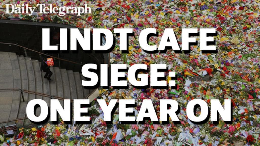 Lindt Cafe Siege: One Year On