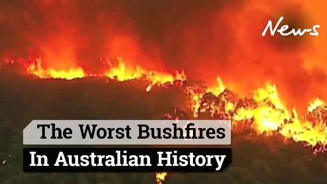 The Worst Bushfires in Australian History