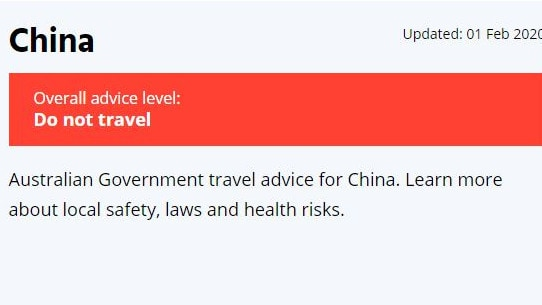 The Smart Traveller now says Australian should not travel to mainland China.