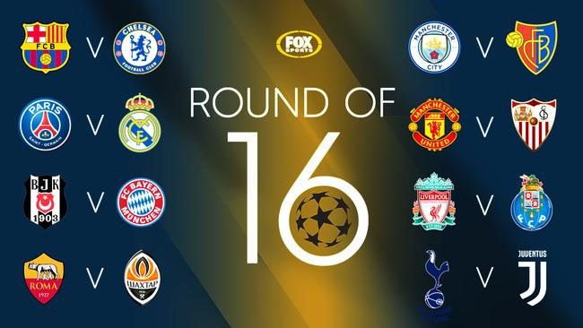 The match-ups for the Champions League Round of 16.