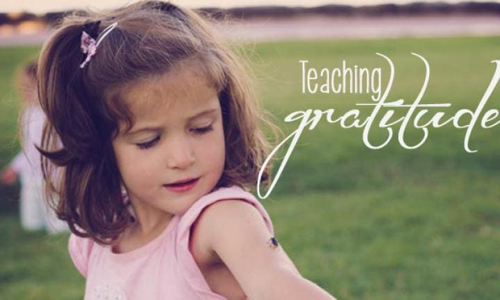 Teaching our children gratitude