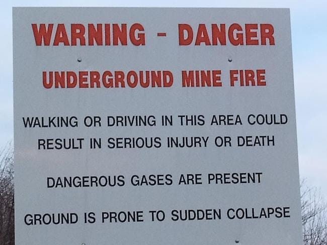 A sign warning people about the dangers in Centralia. Picture: Facebook
