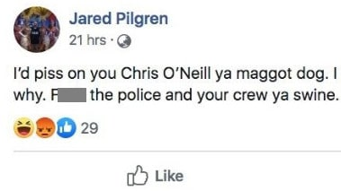 Jared Pilgren called the victim of a bashing a 'maggot dog' on Facebook.