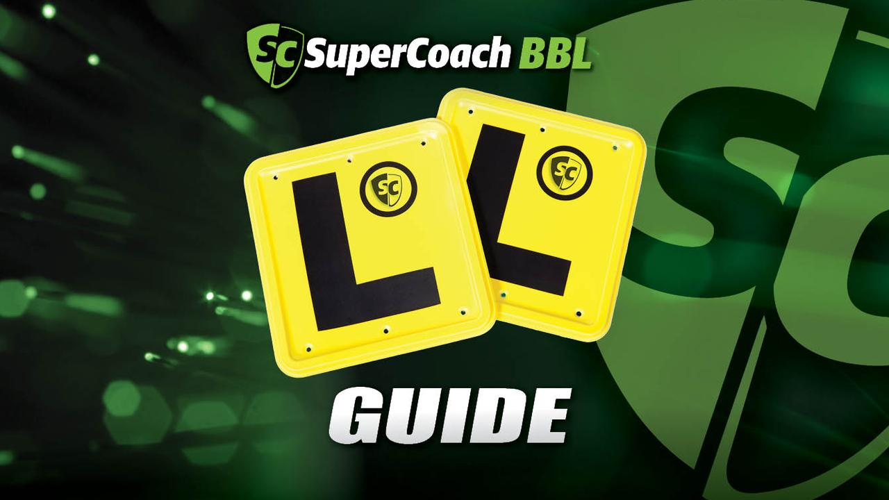 SuperCoach BBL ... and L-plate guide.
