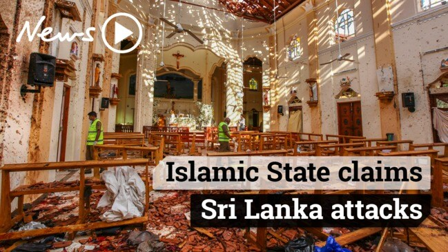 Islamic State claims responsibility for Sri Lankan attacks