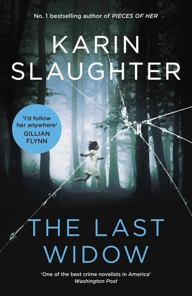 Karin Slaughter's new book, The Last Widow.