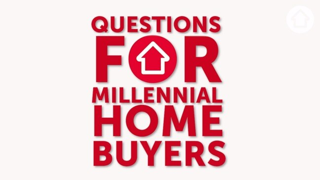 Questions for Millennial home buyers