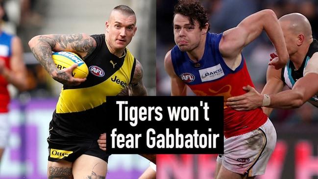 Tigers won't fear Gabbatoir