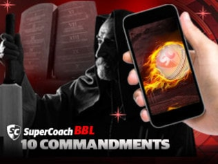 10 commandments of SuperCoach BBL.