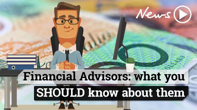 Financial Advisors: what you SHOULD know about them