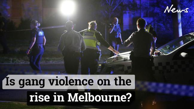 Is gang violence on the rise in Melbourne?