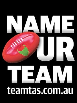 The search is on to find Tasmania's footy team name.
